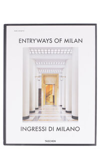 Entryways of Milan - Ingressi di Milano book, Books Taschen woman